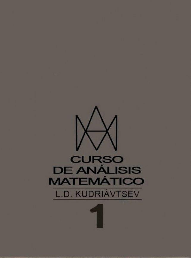 Curso De Analisis Matematico Editorial Mir Tomo I Kudriavtsev En Espanol Pdf Document