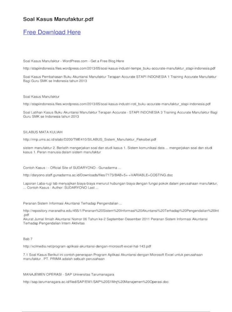 Free Latihan Kasus Buku Akuntansi Manufaktur Laporan Laba Rugi Tsb Menyajikan Biaya Biaya Menurut Hubungan Biaya Dengan Fungsi Pokok Dalam Perusahaan Manufaktur Pdf Document
